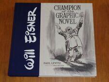 Will Eisner Champion of the Graphic Novel Paul Levitz (Hardback)< 9781419714986