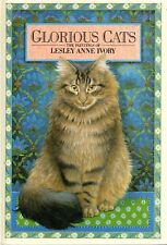 Glorious Cats: the Paintings of Lesley Anne Ivory  1999 Hcvr