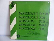 Monologue pour ... 37 Musique de DENIEL J. WHITE TEST PRESSING Library
