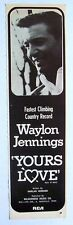 WAYLON JENNINGS 1968 Advert YOURS LOVE