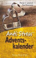 Anti-Stress-Adventskalender von Paul Weismantel und Marcus C. Leitschuh...