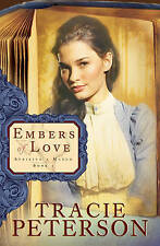 USED (VG) Embers of Love (Striking a Match, Book 1) by Tracie Peterson