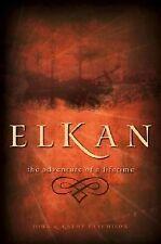 Elkan: The Adventure of a Lifetime