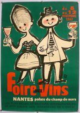 FOIRE AUX VINS - AFFICHE ORIGINALE - NANTES – TRES RARE - 1962