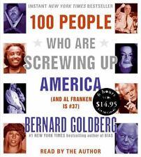 100 People Who Are Screwing up America by Bernard Goldberg (2006)