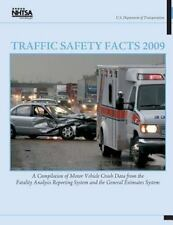 Traffic Safety Facts 2009: a Compilation of Motor Vehicle Crash Data from the...