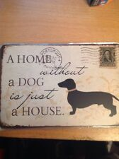 Metal A Home Without A Dog Is A House Wall Art Sign Picture 30 X 20cm. Vintage