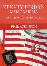 RUGBY UNION MEMORABILIA BOOK A HISTORY AND COLLECTOR'S GUIDE by Phil Atkinson