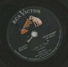 Lena Horne on 78 rpm RCA Victor 20-6073: I Love to Love/Love Me or Love Me