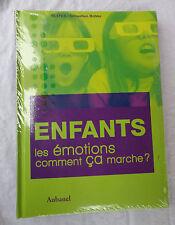 Enfants ; Les Emotions, Comment Ca Marche ? - Sebastien Bohler ; Veronique...