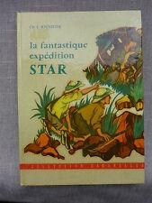Ch. L. Souvelier  - La fantastique expédition Star  / 1957