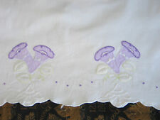 Lovely Antique Vintage Pillowcase~Hand Embroidered Purple Trumpet Flower