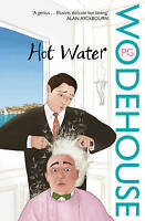 P G WODEHOUSE ___ HOT WATER ____ BRAND NEW___ FREEPOST