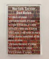 NORFOLK TERRIER DOG RULES Novelty/Fun Fridge Magnet - Ideal Present/Gift