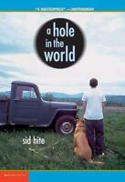 A Hole In The World by Hite, Sid