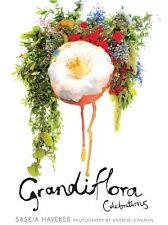 Grandiflora Celebrations Hardcover Book By Saskia Havekes