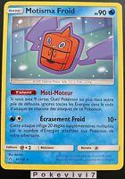 Carte Pokemon MOTISMA FROID 41/156 Rare Soleil et Lune 5 SL5 FR NEUF