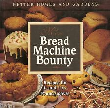 BETTER HOMES AND GARDENS MORE BREAD MACHINE BOUNTY FOR 1-1/2 & 2 POUND LOAVES