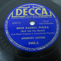 Andrews Sisters - Beer Barrel Polka / Well All Right - 1939 Decca 2462 78