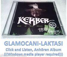 CD KERBER  THE BEST OF remastered 2008 Serbian, Bosnian, Croatian, Serbia