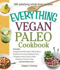 THE EVERYTHING VEGAN PALEO COOKBOOK - FORTNEY, DAELYN - NEW PAPERBACK BOOK