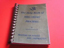 The Holy Book of Neo-Vedic Prayers Sampath Bhoopalam Power and Inspiration RARE