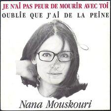 NANA MOUSKOURI JE N'AI PAS PEUR DE MOURIR AVEC TOI 45T SP 1982 PHILIPS 6198.643