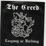 THE CREED - 7'' VINYL EASYWAY OR HARDWAY PUNK VINYL OI!