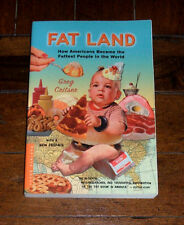 Fat Land: How Americans Became Fattest in the World by Greg Critser (2003) Food