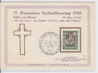 77. Deutscher Katholikentag 1956 in Köln mit Sonderstempel - bitte ansehen !!!