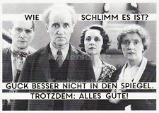 """Postkarte, Geburtstagskarte, """"Guck besser nicht in den Spiegel"""""""