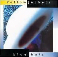 Blue Hats - Yellowjackets - CD New Sealed