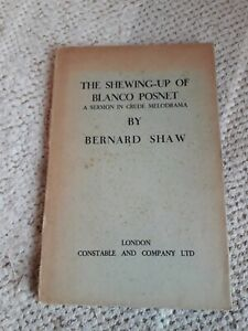 The Shewing Up Of Blanco Posnet A Sermon In Crude Melodrama Bernard Shaw play