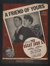 A Friend of Yours 1944 The Great John L (John L Sullivan the bare knuckles boxer