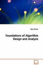 Foundations of Algorithm Design and Analysis by Dejan Zivkovic (2009, Paperback)