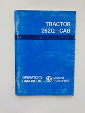 LEYLAND 262 Q-CAB TRACTOR OPERATORS MANUAL