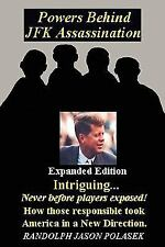 Powers Behind JFK Assassination - Expanded Edition by Randolph Polasek (2009,...