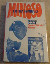 Minnie Minoso Extra Innings: My Life in Baseball, Inscribed Hardcover, White Sox