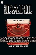The Great Automatic Grammatizator and Other Stories (Roald Dah... by Dahl, Roald