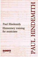 Elementary Training for Musicians, Paperback by Hindemith, Paul, Like New Use...