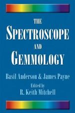 The Spectroscope and Gemmology (Hardback or Cased Book)