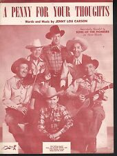 A Penny For Your Thoughts 1947 The Sons of the Pioneers  Sheet Music