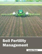 Soil Fertility Management (2016, Hardcover)