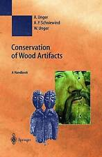 NEW Conservation of Wood Artifacts: A Handbook (Natural Science in Archaeology)