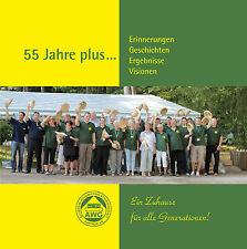 55 Jahre plus... AWG Güstrow Erinnerungen Geschichten Ergebnisse Visionen