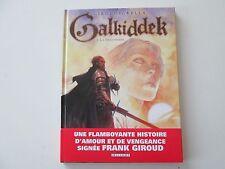 GALKIDDEK T1 EO2013 NEUF LA PRISONNIERE EDITION ORIGINALE DD1