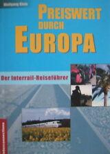 W.Klein: Preiswert durch Europa, Der Interrail-Reiseführer, gebraucht, Topzust.