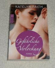 Gefährliche Verlockung  Katelyn Faith   Liebesroman  Erotik
