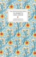 Enchanted April, Hardcover by Von Arnim, Elizabeth, Brand New, Free shipping ...