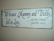 shabby vintage chic all because mummy & daddy... personalised plaque sign
